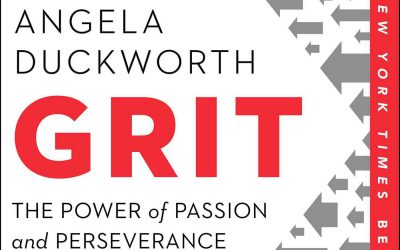 Grit, The Power of Passion & Perseverance